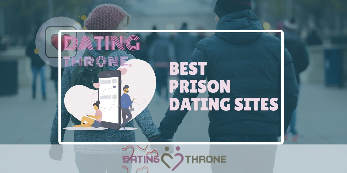 Best Prison Dating Sites