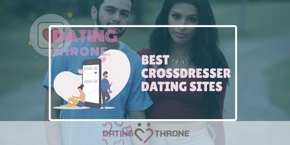 Crossdresser Dating Sites