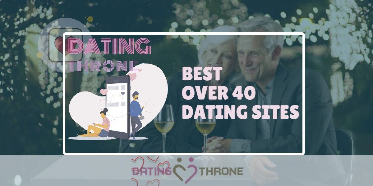 Over 40 Dating Sites