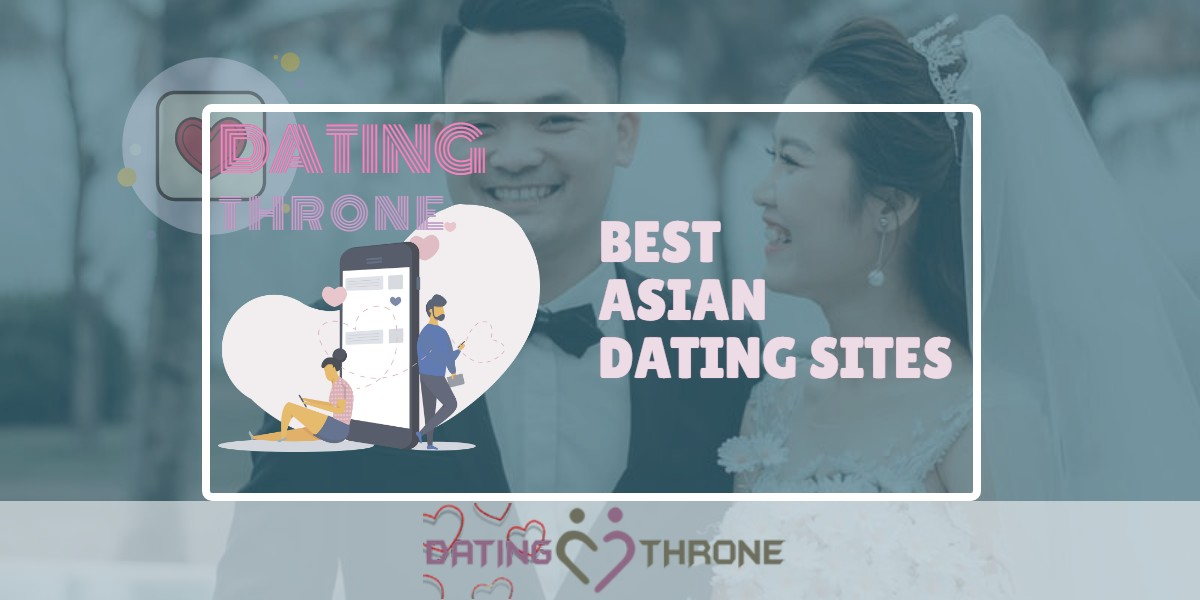 Best Asian Dating Sites Review