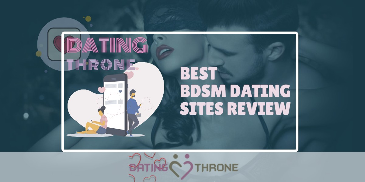 Best BDSM Dating Sites Review