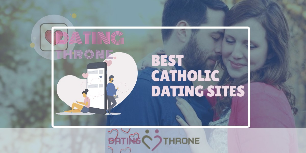 Best Catholic Dating Sites