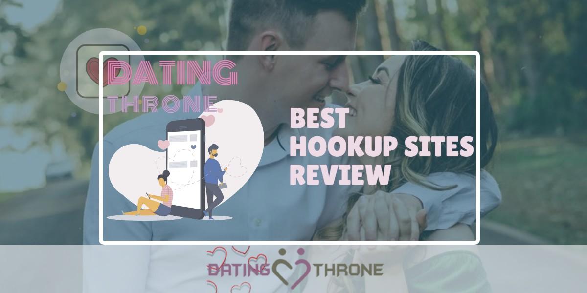 Best Hookup Sites Review