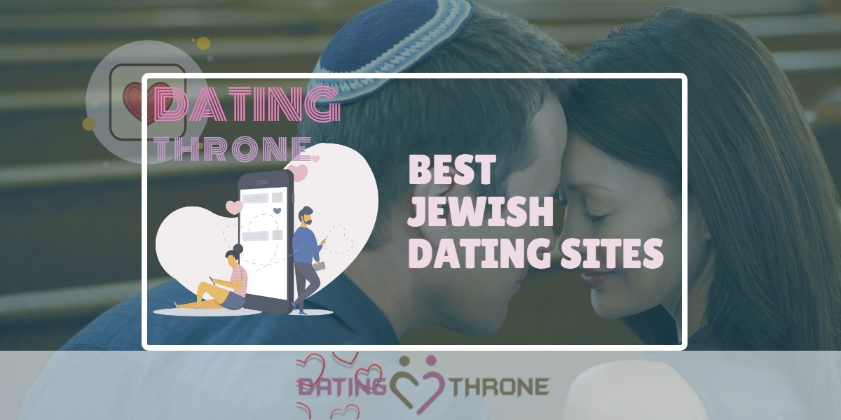 Best Jewish Dating Sites