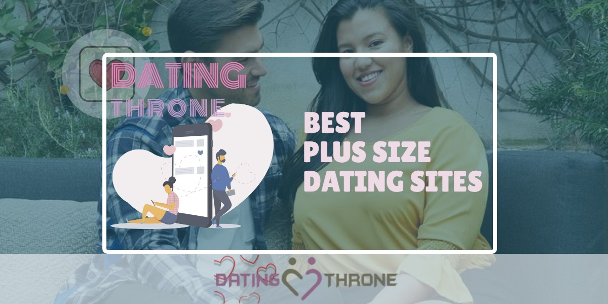 Best Plus Size Dating Sites