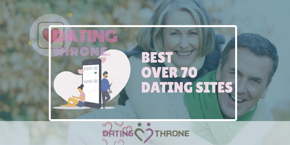 Best Over 70 Dating Sites