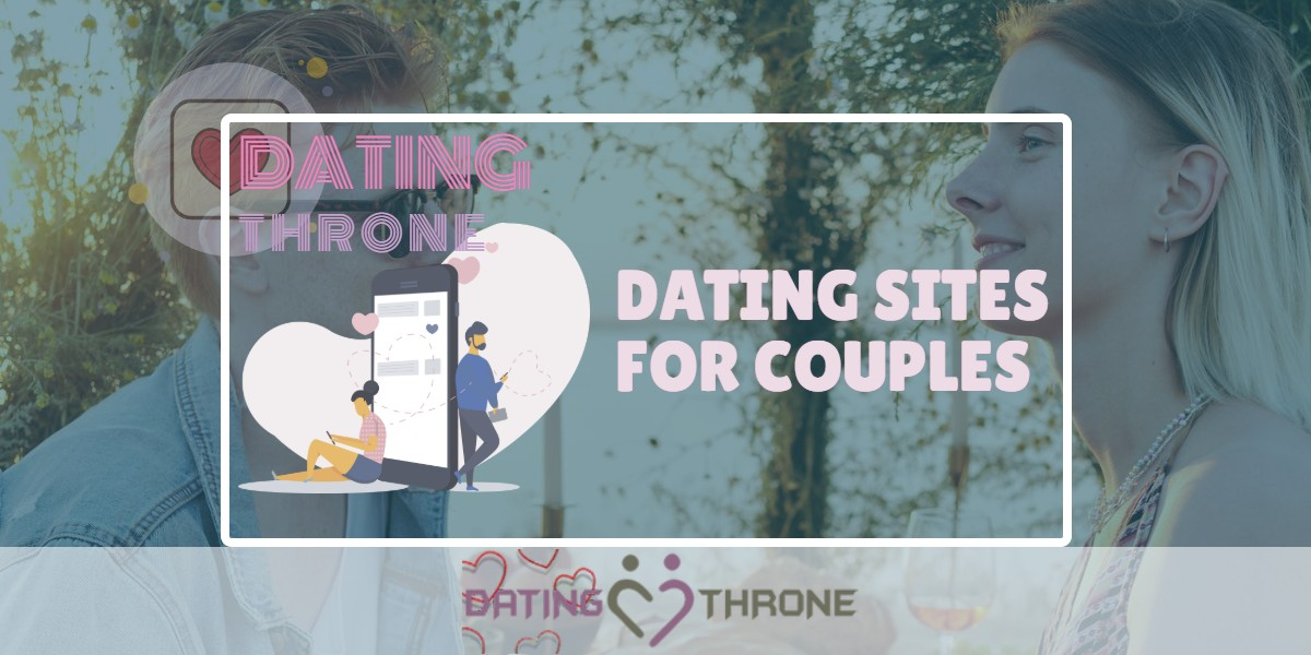 Dating Sites For Couples