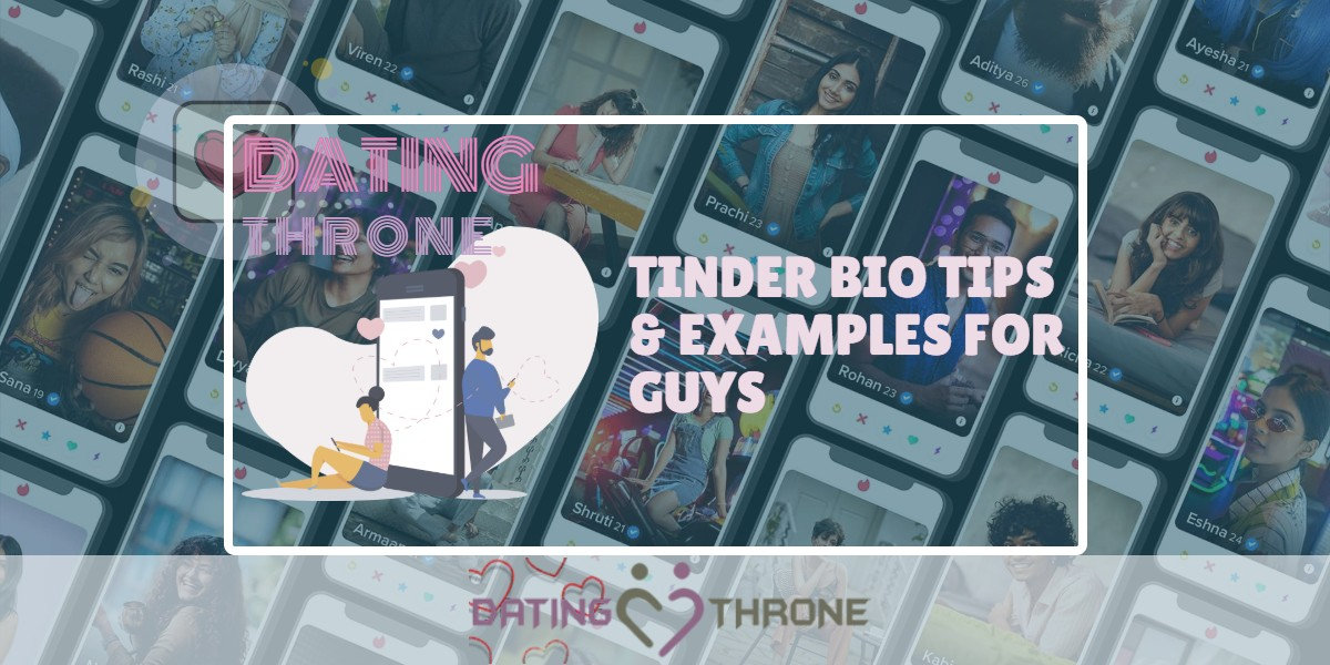 Tinder Bio Tips & Examples For Guys